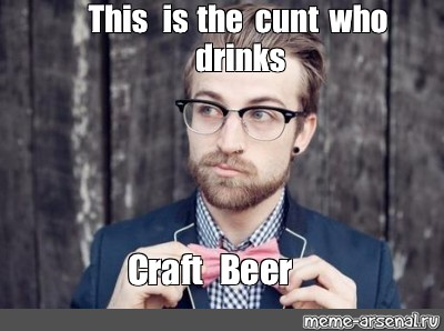 Drinking beer from cunts
