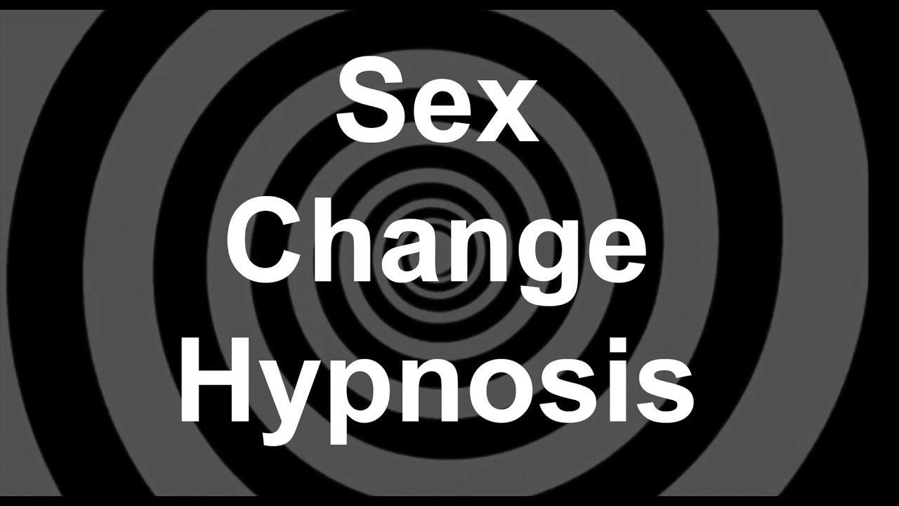 Sex change through hynosis