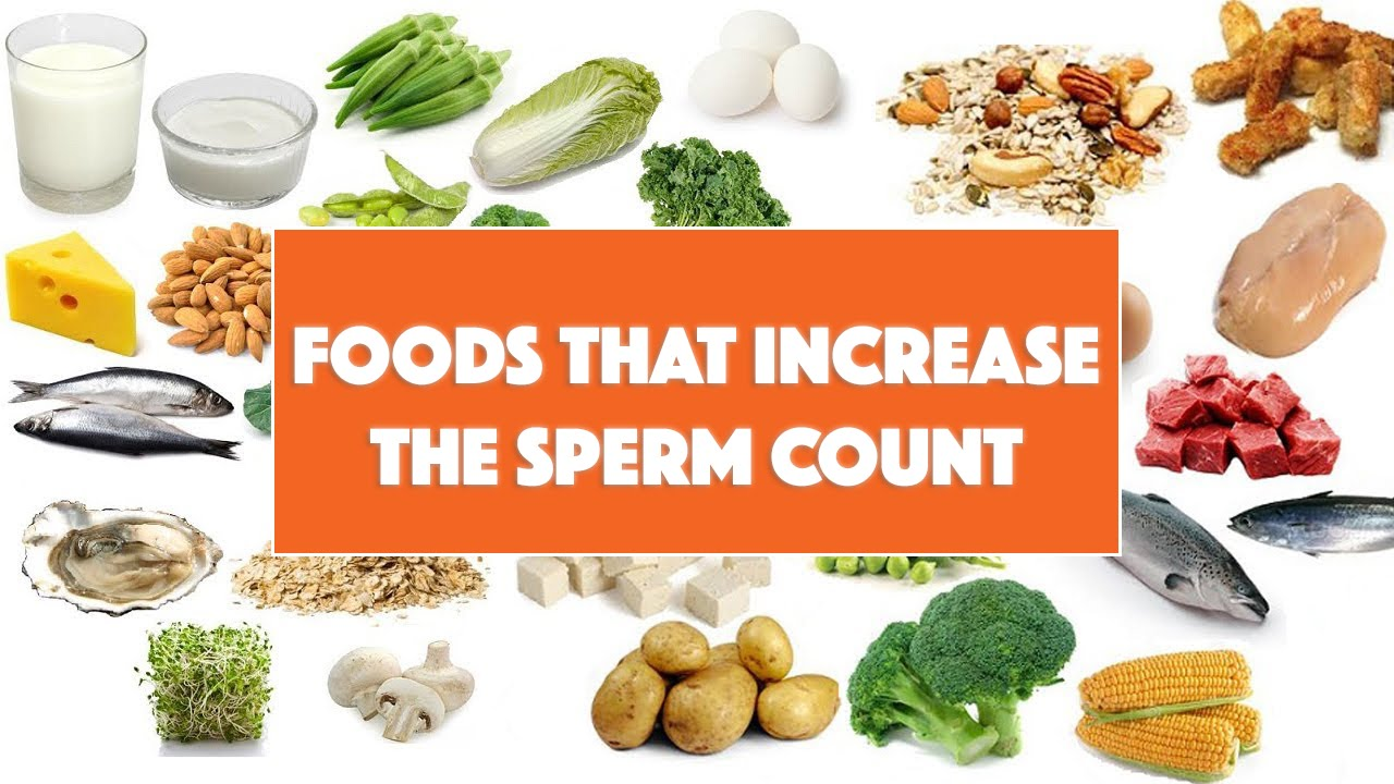 What foods will increase my cum