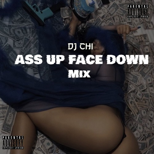 Faces up asses down
