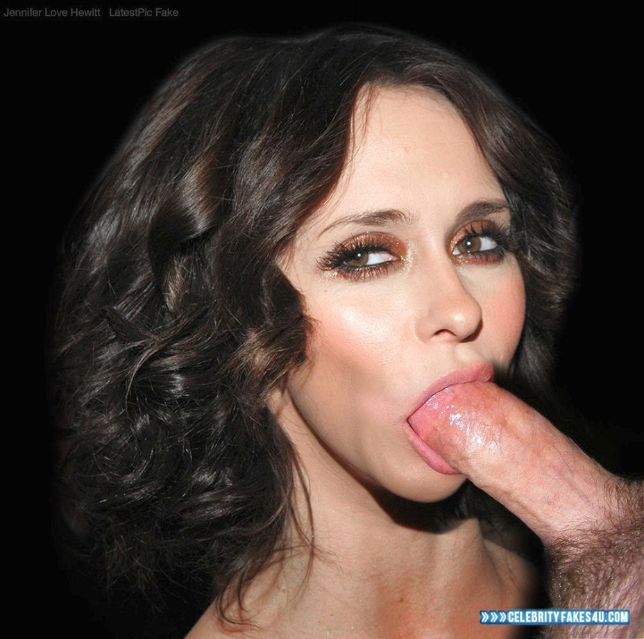 Celebrity fakes jennifer love hewitt blowjob