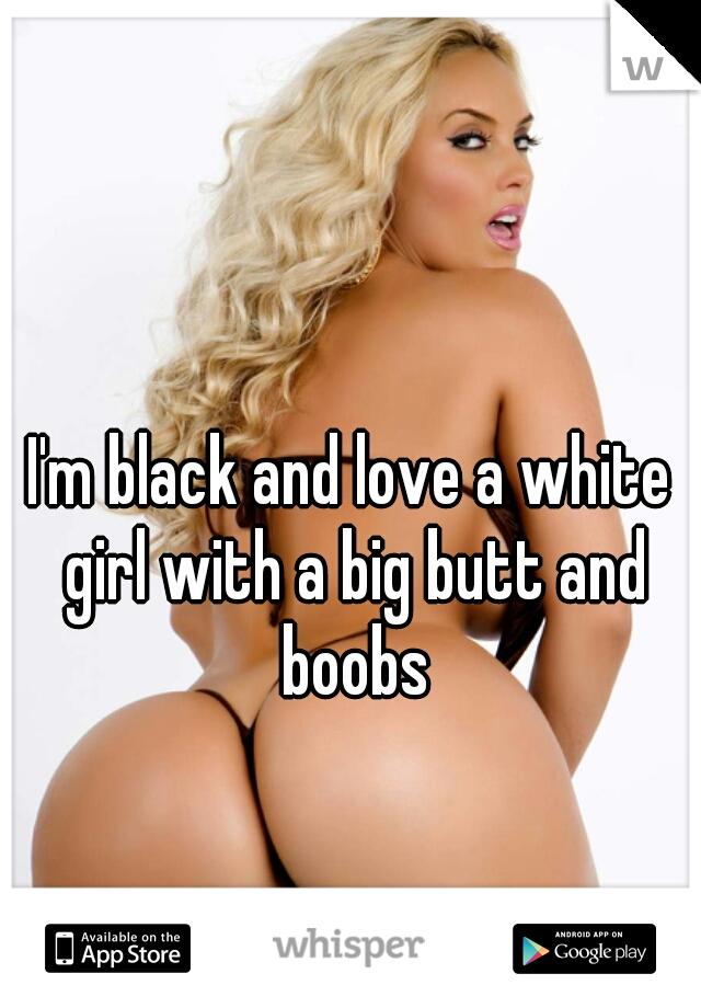 White model girl big butt